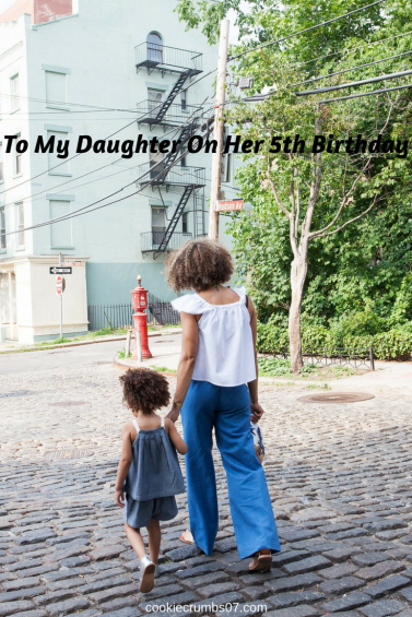 A letter to my daughter on her 5th birthday. Join me as I reflect on the past 5 years as a mom of a daughter.